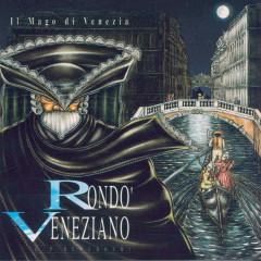 Il Mago Di Venezia - Rondo Veneziano
