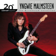 The Best Of / 20th Century Masters The Millennium Collection - Yngwie Malmsteen