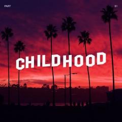 Childhood, Pt. 1 - Yammo