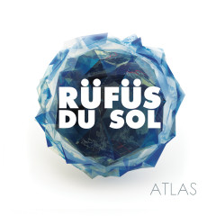 Atlas - RÜFÜS DU SOL