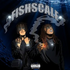 Fishscale (Single)