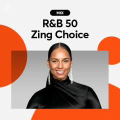 R&B 50: Zing Choice