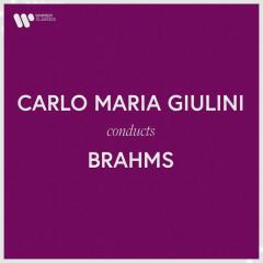 Carlo Maria Giulini Conducts Brahms - Carlo Maria Giulini