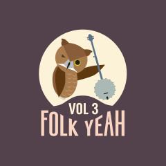 Folk Yeah! Vol. 3 - Various Artists