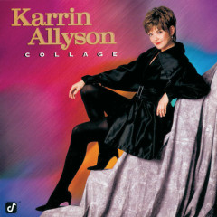 Collage - Karrin Allyson