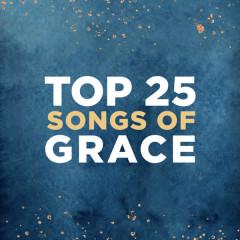 Top 25 Songs of Grace - Lifeway Worship