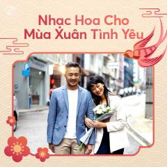 Nhạc Hoa Cho Mùa Xuân Tình Yêu