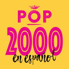 Pop 2000 en Espanõl