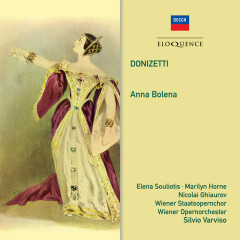 Donizetti: Anna Bolena - Silvio Varviso, Wiener Staatsopernchor, Wiener Opernorchester, Nicolai Ghiaurov, Elena Suliotis