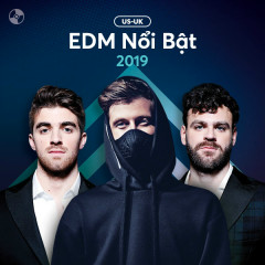 US-UK Nhạc EDM Nổi Bật 2019 - Various Artists