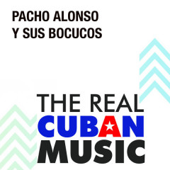 Pacho Alonso y Sus Bocucos (Remasterizado) - Pacho Alonso y Sus Bocucos