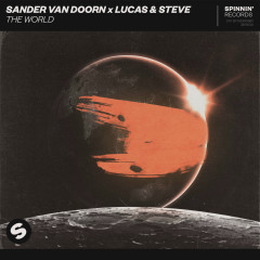 The World - Sander van Doorn, Lucas & Steve
