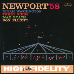 Newport '58 (Live) - Dinah Washington, Terry Gibbs, Max Roach, Don Elliott