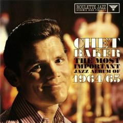 The Most Important Jazz Album Of 1964/65 - Chet Baker