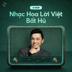 Nhạc Hoa Lời Việt Bất Hủ