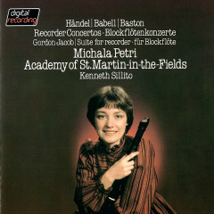 Recorder Concertos By Handel, Babell & Baston / Jacob: Suite For Recorder & Strings - Michala Petri, Academy of St. Martin in the Fields, Kenneth Sillito
