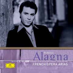 French Opera Arias - Roberto Alagna, Orchestra of the Royal Opera House, Covent Garden, Bertrand de Billy