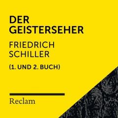 Schiller: Der Geisterseher (1. und 2. Buch) [Reclam Hörbuch] - Reclam Hörbücher, Sebastian Dunkelberg, Friedrich Schiller
