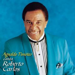 Em Nome do Amor (Agnaldo Timoteo canta Roberto Carlos) - Agnaldo Timóteo