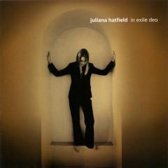 In Exile Deo - Juliana Hatfield