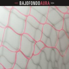 Aura - Bajofondo