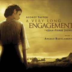 A Very Long Engagement - Angelo Badalamenti