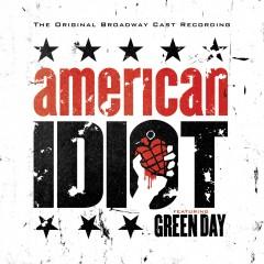 American Idiot - The Original Broadway Cast Recording - Green Day