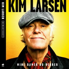Mine Damer Og Herrer (Remastered) - Kim Larsen