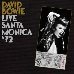 Live in Santa Monica '72 - David Bowie