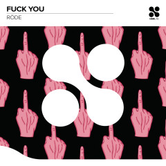 Fuck You - Röde