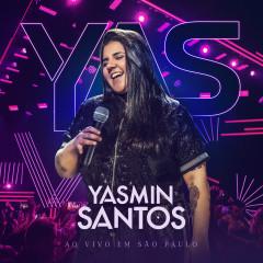 Yasmin Santos Ao Vivo em São Paulo - EP 1 - Yasmin Santos