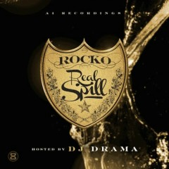 Real Spill - Rocko