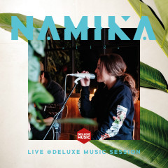 Live @ DELUXE MUSIC SESSION - Namika