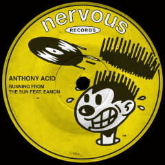 Running From The Sun (feat. Eamon) [Remixes] - Anthony Acid, Eamon