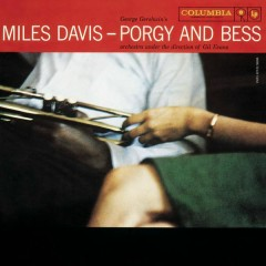 Porgy and Bess (Mono Version) - Miles Davis