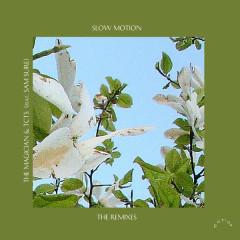 Slow Motion (Boston Bun & Punctual Remixes) - The Magician, TCTS, Sam Sure