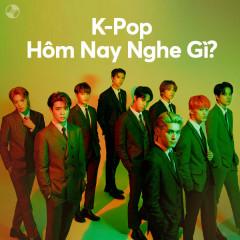 K-Pop Hôm Nay Nghe Gì?
