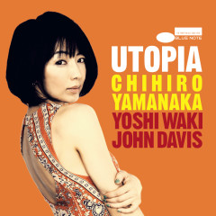 Utopia - Chihiro Yamanaka