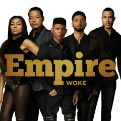Woke - Empire Cast,Sierra McClain