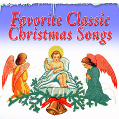 Favorite Classic Christmas Songs - Various Artists