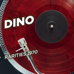Rarities 1970 - Dino