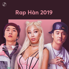 K-Pop Nhạc Rap Nổi Bật 2019 - Various Artists