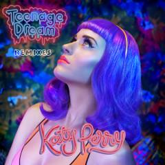 Teenage Dream - Remix EP - Katy Perry