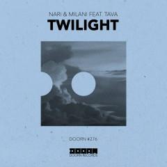 Twilight (feat. Tava) - Nari & Milani, Tava