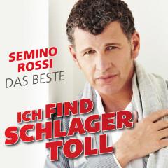Ich find Schlager toll - Das Beste - Semino Rossi