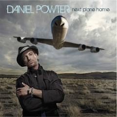 Next Plane Home - Daniel Powter