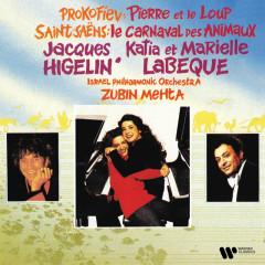 Prokofiev: Pierre et le loup - Saint-Saëns: Le carnaval des animaux - Jacques Higelin, Katia Labèque, Marielle Labèque, Israel Philharmonic Orchestra, Zubin Mehta
