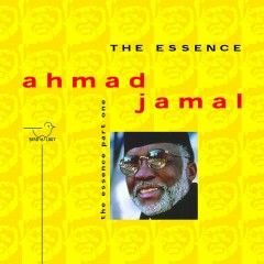 The Essence, Pt. 1 - Ahmad Jamal