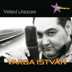 Veled Utazom - Varga István