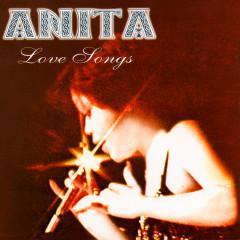 Love Songs - Anita Sarawak